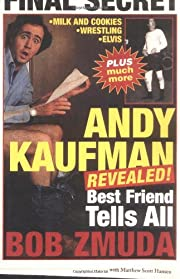 Andy Kaufman Revealed!: Best Friend Tells…
