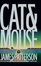 Cat and Mouse (Alex Cross Novels) by James…