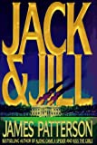 Patterson, James: Jack &amp; Jill: A Novel