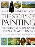 Beckett, Wendy: The Story of Painting: The Essential Guide to the History of Western Art