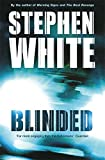 White, Stephen: Blinded
