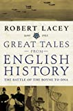 Lacey, Robert: Great Tales: Battle of the Boyne to DNA v. 3