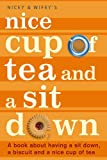 Nicey: Nice Cup of Tea and a Sit Down