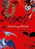 Scarfe, Gerald: Drawing Blood : Fort-five Years of Scarfe Uncensored