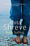 Shreve, Anita: Body Surfing