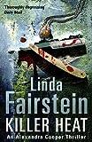 LINDA FAIRSTEIN: Killer Heat (Alexandra Cooper Series)