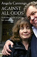 Against All Odds : The Angela Cannings Story…