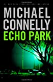 Connelly, Michael: Echo Park