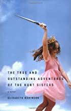 The True and Outstanding Adventures of the…