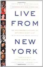 Live From New York: An Uncensored History of…