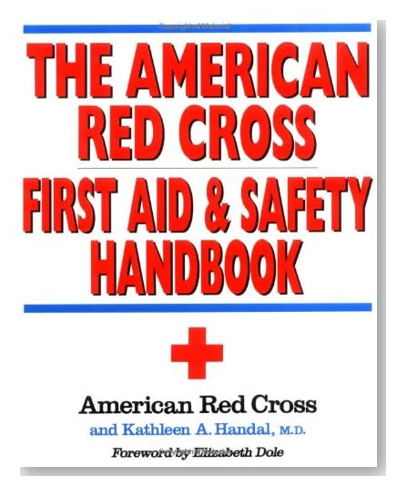 The American Red Cross First Aid and Safety Handbook [Paperback]