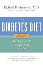 The Diabetes Diet: Dr. Bernstein's…