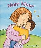 Dawn Apperley: Mom Mine
