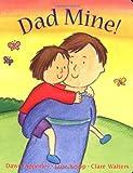 Dawn Apperley: Dad Mine!
