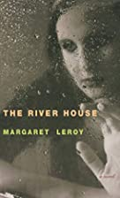 The River House by Margaret Leroy
