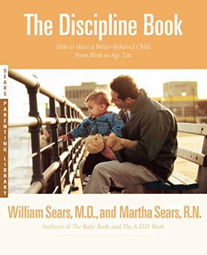 the-discipline-book-how-to-have-a-better-behaved-child-from-birth-to-age-ten