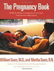 The Pregnancy Book: Month-by-Month,…