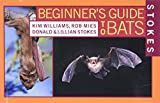 Williams, Kim: Stokes Beginner's Guides to Bats