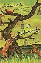 The Hacienda: A Memoir by Lisa St. Aubin De…
