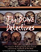 The Bone Detectives: How Forensic…