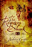 Griffin, Nicholas: The Requiem Shark