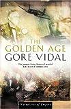 Vidal, Gore.: THE GOLDEN AGE.