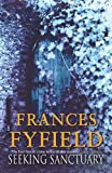 Fyfield, Frances: Seeking Sanctuary