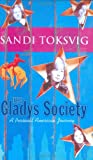 Toksvig, Sandi: The Glady&#39;s Society