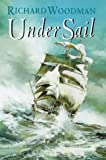 Woodman, Richard: Under Sail