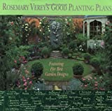 Lawson, Andrew: Rosemary Verey&#39;s Good Planting Plans: Featuring Her Best Garden Designs