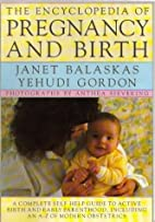 Encyclopaedia of Pregnancy and Birth by…