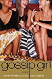 Von Ziegesar, Cecily: It Had to Be You: Gossip Girl Prequel