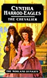 Harrod-Eagles, Cynthia: The Chevalier (Morland Dynasty)