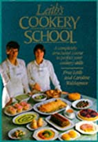 Leith's Cookery School by Prue Leith