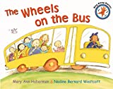 Westcott, Nadine Bernard: The Wheels on the Bus