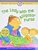Westcott, Nadine Bernard: The Lady With the Alligator Purse