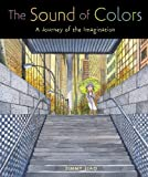Liao, Jimmy: The Sound of Colors: A Journey Of The Imagination