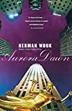 Wouk, Herman: Aurora Dawn