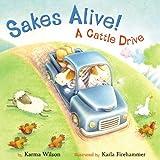 Wilson, Karma: Sakes Alive! A Cattle Drive