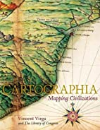 Cartographia: Mapping Civilizations by…