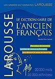 Larousse: Larousse Dictionnaire de L'Ancien Francais (French Edition)