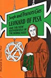 Gies, Frances: Leonard of Pisa and the New Mathematics of the Middle Ages