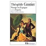Gautier, Theophile: Voyage en Espagne
