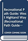 Burton, Anthony: Recreational Path Guide: West Highland Way