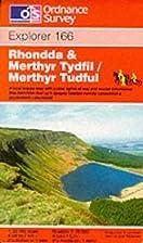 Explorer Map 166: Rhondda & Merthyr Tydfil /…