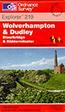 Explorer Map 219: Wolverhampton and Dudley…
