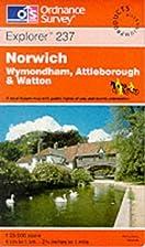 Explorer Map 237: Norwich by Ordnance Survey