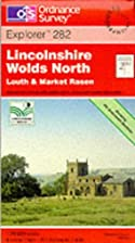 Explorer Map 282: Lincolnshire Wolds North…