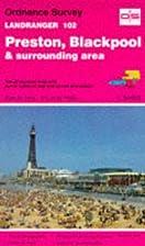 Landranger Map 102: Preston, Blackpool &…