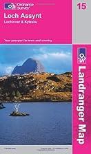 Landranger Map 015: Loch Assynt, Lochinver &…